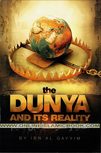 The Dunya and Its Reality