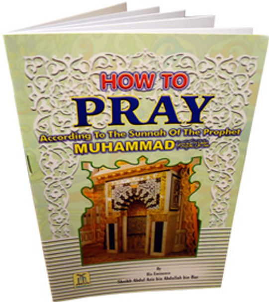 How To Pray According To The Sunnah