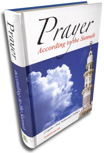 Prayer According to the Sunnah