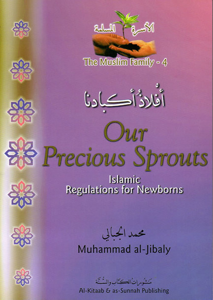 Our Precious Sprouts Islamic Regulations for Newborns