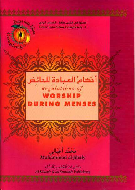 Regulations of Worship During Menses