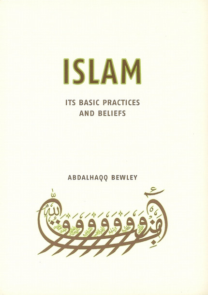 Islam Its Basic Practices and Beliefs