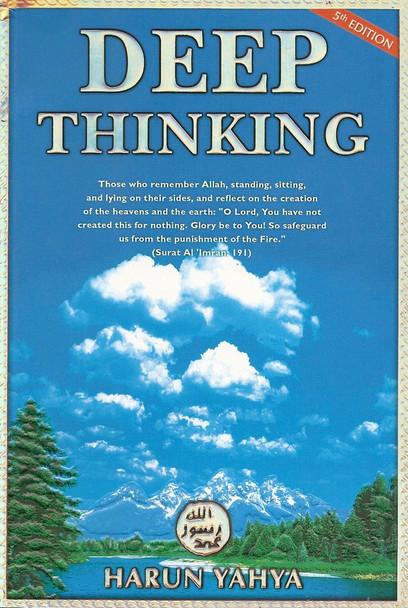 Deep Thinking By Harun Yahya