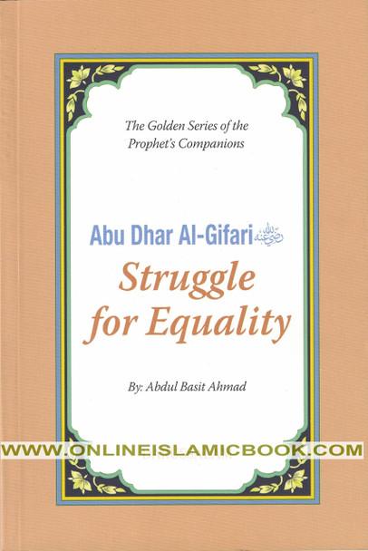 Abu Dhar Al-Gifari (R) Struggle for Equality