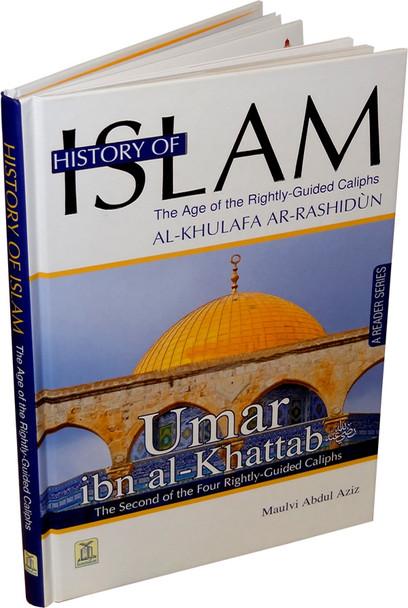 History Of Islam A Reader Series Umar Ibn Al Khatab By molvi Abdul Aziz