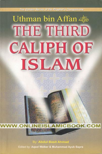 Uthman bin Affan (R) The Third Caliph of Islam