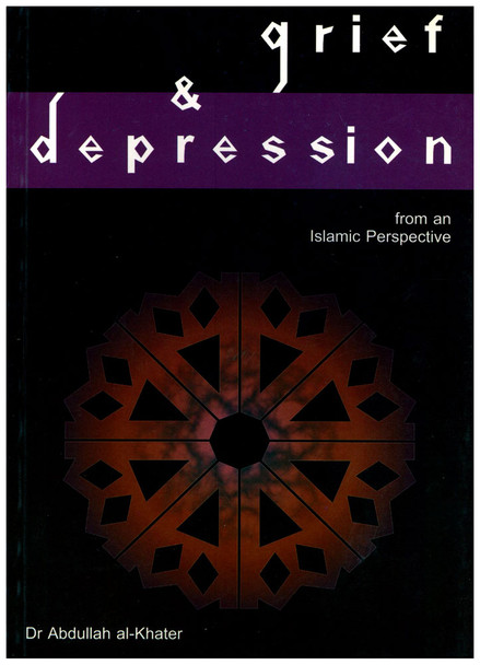 Grief & Depression from an Islamic Perspective