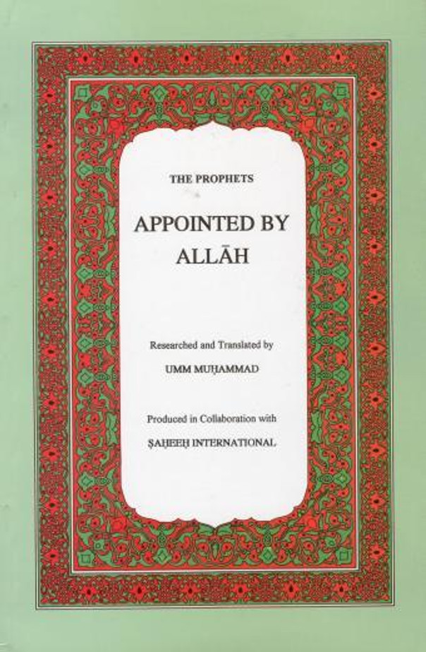 The Prophets Appointed By Allah