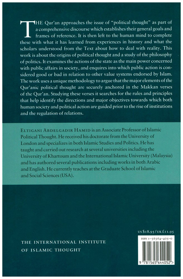 The Quran & Politics A Study of the Origins of political Thought in the Makkan Quran