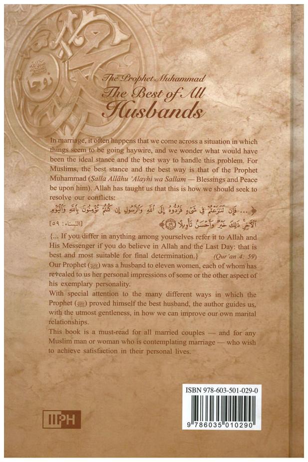 Prophet Muhammad The Best Of All Husbands