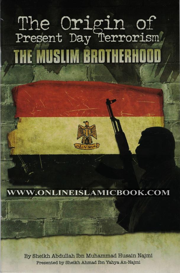 The Origin of Present Day Terrorism The Muslim Brotherhood