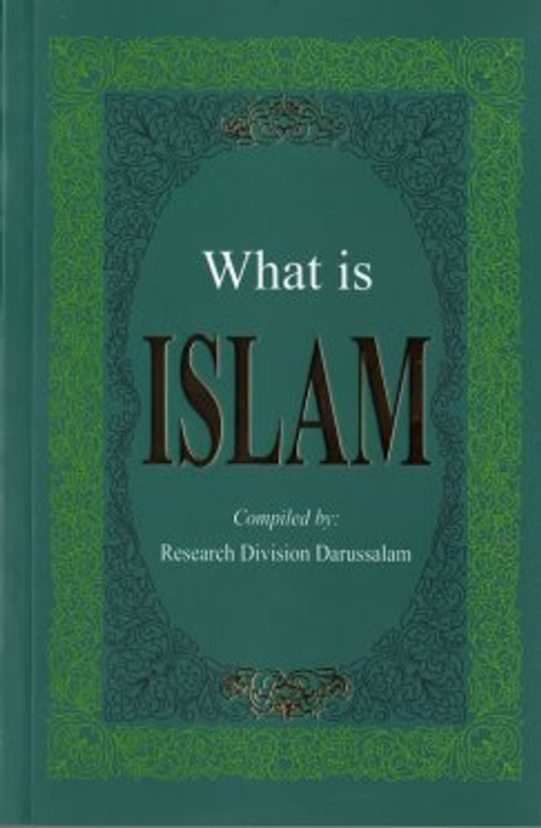 What is Islam? By Darussalam Research Division