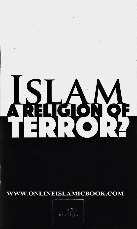 Islam - A Religion of Terror ?