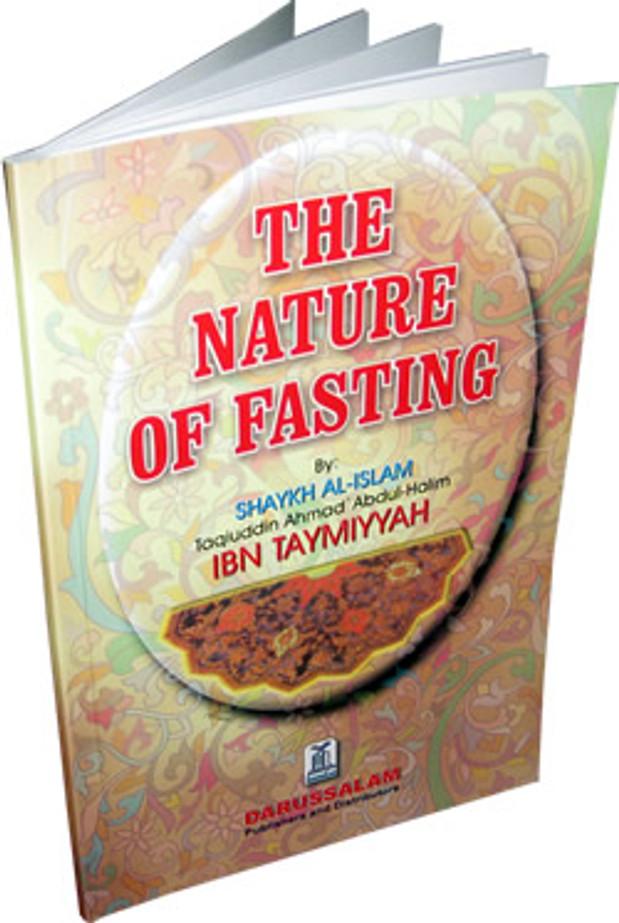 The Nature of Fasting By Shaykh al-Islam Ibn Taymiyyah
