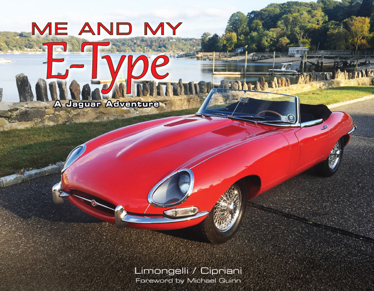 Me and My E-Type - A Jaguar Adventure