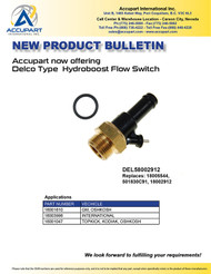 Accupart now offering  Delco Type  Hydroboost Flow Switch