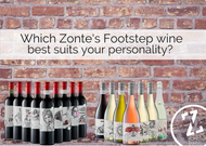Which Zonte's Footstep wine best suits your personality?