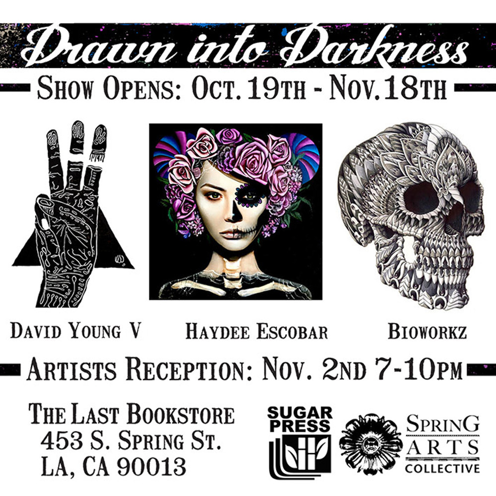DRAWN INTO DARKNESS  - Art Exhibition