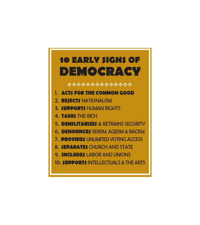 10 EARLY SIGNS OF DEMOCRACY by Kay Brown