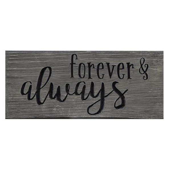 "Forever & Always Engraved Sign 8"" (Pack Of 5) G11001 By CWI Gifts"