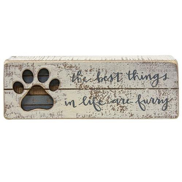 The Best Things In Life Are Furry Slat Box Sign G38231 By CWI Gifts