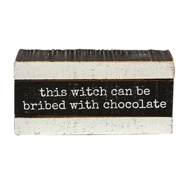 This Witch Can Be Bribed Slat Box Sign G106261 By CWI Gifts