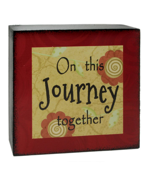 133-37003 Blossom Bucket On This Journey 4X4 Box Sign - Pack of 9