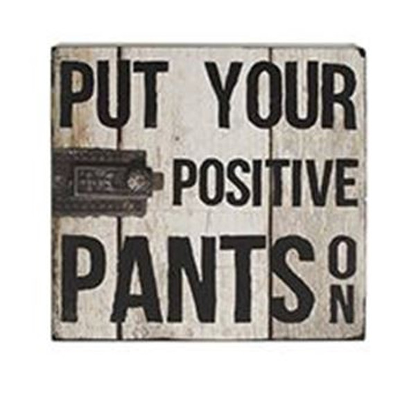 1511-37384 Positive Pants Wall Box Sign (8X8) - Pack of 5