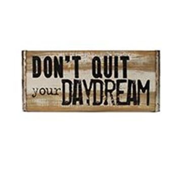 1511-71808 Blossom Bucket Don't Quit Daydream Sign - Pack of 3