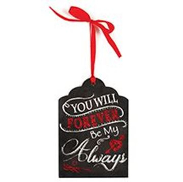 1512-72086 Forever Be My Always Hanging Sign - Pack of 7