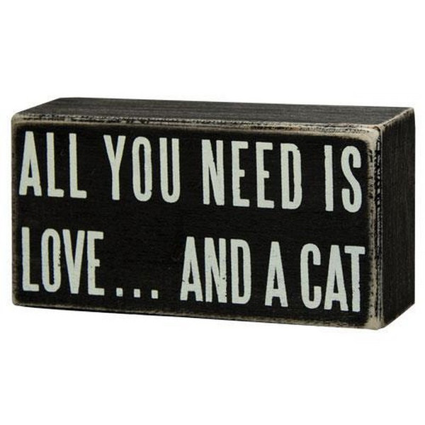 All You Need Cat Box Sign G16348 By CWI Gifts