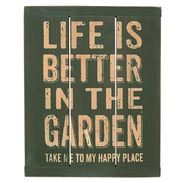 Life Is Better Garden Sign G33603 By CWI Gifts