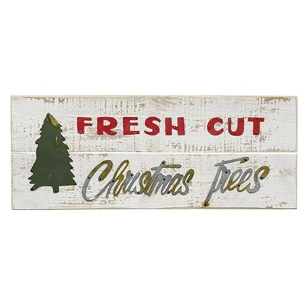 Fresh Cut Christmas Trees Sign G60130 By CWI Gifts