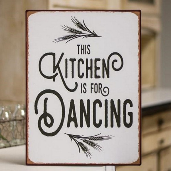 Kitchen Is For Dancing Distressed Metal Sign G65093 By CWI Gifts