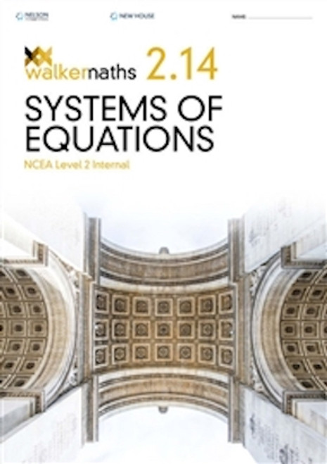 Walker Maths: 2.14 Systems of Equations