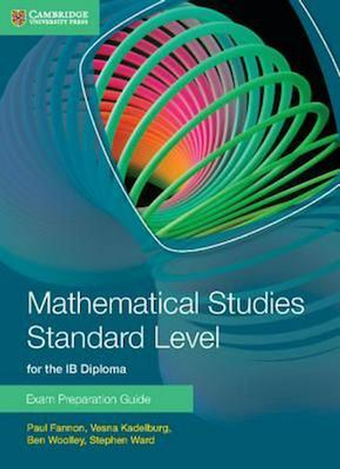 Mathematics Studies Standard Level for the IB Diploma: Exam Preparation Guide