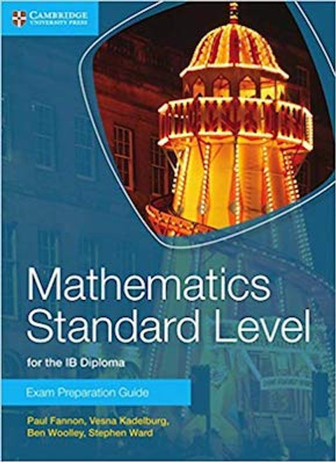 Mathematics Standard Level for the IB Diploma: Exam Preparation Guide
