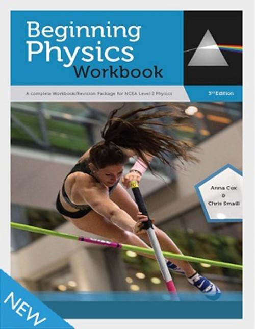 Beginning Physics Workbook: NCEA Level 2 (3e)