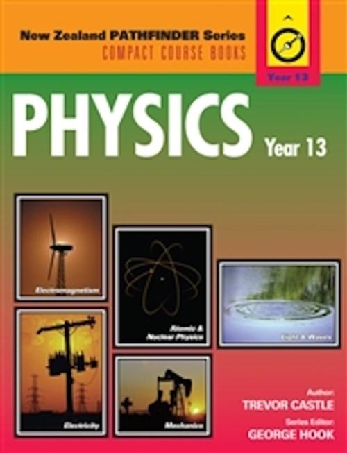 New Zealand Pathfinder Series: Physics Level 3