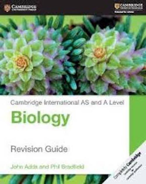 Cambridge International AS and A Level Biology: Revision Guide