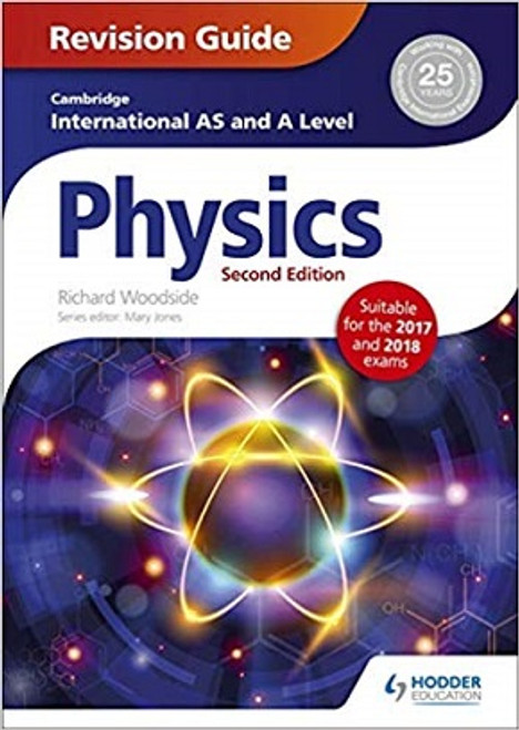Cambridge International AS and A Level Physics: Revision Guide (2e)