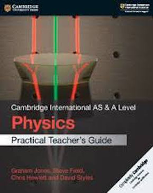 Cambridge International AS and A Level Physics Teacher's Resource