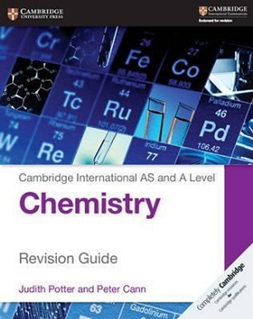 Cambridge International AS and A Level Chemistry Revision Guide