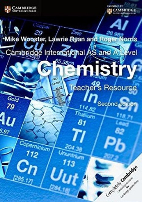 Cambridge International AS and A Level Chemistry Teacher's Resource