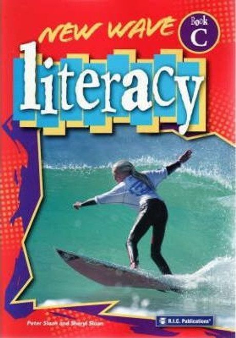New Wave Literacy: Book C (Ages 7-8)