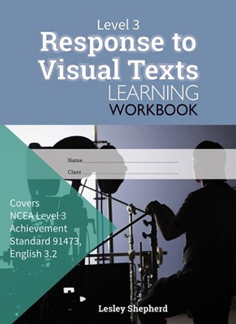 ESA Level 3 Response to Visual Texts 3.2 Learning Workbook