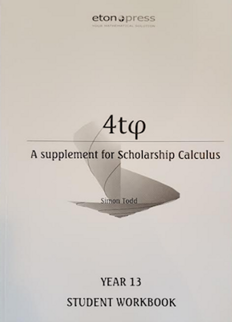 4tᵩ Year 13 Scholarship Calculus Workbook