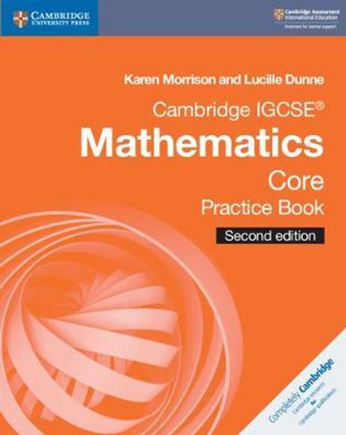 Cambridge IGCSE (R) Mathematics Core Practice Book