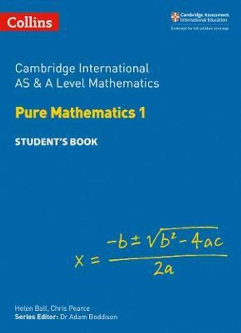 Cambridge International AS & A Level Mathematics Pure Mathematics 1 Student's Book