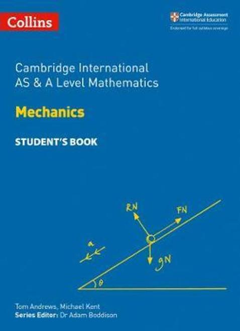 Cambridge International AS & A Level Mathematics Mechanics Student's Book